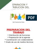 Preparacion y Distribucion Del Trabajo