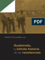 Guatemala La Infinita Historia de Las Re