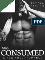 1. Consumed - Alycia Taylor