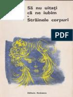 Jean Cayrol - Sa Nu Uitati CA Ne Iubim. Strainele Corpuri (1975)
