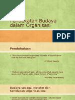 Pendekatan Budaya Dalam Organisasi