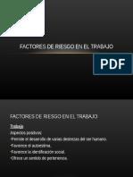Factores de Riesgo en el Trabajo (Clase 13).ppt