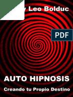 Auto Hipnosis_ Creando Tu Propi - Henry Leo Bolduc
