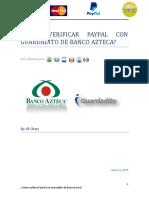 Cómo Verificar Paypal Con Guardadito de Banco Azteca.desbloqueado