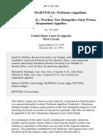 Frederick J. Martineau v. Everett I. Perrin, Jr., Warden, New Hampshire State Prison, 601 F.2d 1201, 1st Cir. (1979)