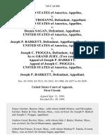 United States v. David Mastroianni, United States of America v. Dennis Sagan, United States of America v. Joseph P. Barkett, (Two Cases.) United States of America v. Joseph C. Pioggia, in Re Grand Jury. (Two Cases). Appeal of Joseph P. Barkett. Appeal of Joseph C. Pioggia. United States of America v. Joseph P. Barkett, 749 F.2d 900, 1st Cir. (1984)