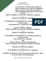 First American Bank of Virginia v. Ronald O. Kindschi v. Futuresoft Synergies, Inc., Rardin, Kenneth D., Ganesa Group International, Inc., Third-Party v. John W. Freal, First American Bank of Virginia v. Ronald O. Kindschi v. Futuresoft Synergies, Inc., Rardin, Kenneth D., Ganesa Group International, Inc., and John W. Freal, Third-Party First American Bank of Virginia v. Ronald O. Kindschi v. Futuresoft Synergies, Inc. v. Rardin, Kenneth D., Ganesa Group International, Inc., John W. Freal, Third- Party, 813 F.2d 400, 1st Cir. (1986)