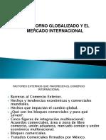 El Entorno GLobalzado y El Mercado Internacional
