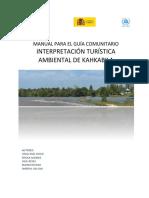 Manual Para El Guía Comunitario de Interpretación Turística Ambiental de Kahkabila