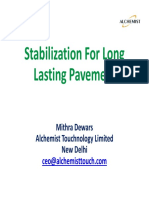 Stabilisattion for laong lasting pavement
