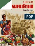 O Livro Da Auto-suficiência - John Seymour