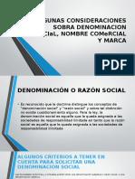 ALGUNAS CONSIDERACIONES SOBRA DENOMINACION SOCIaL, NOMBRE COMeRCIAL.pptx