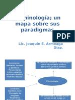 Criminología; Un Mapa Sobre Sus Paradigmas.