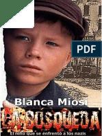 La Búsqueda, El Niño Que Se Enfrentó a Los Nazis - Bianca Miosi