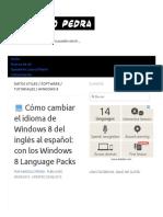 ? Cómo cambiar el idioma de Windows 8 del inglés al español_ con los Windows 8 Language Packs - Marcelo Pedra.pdf