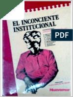 Barenblitt, Gregorio. El Inconciente Institucional