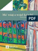 Ma' Wáaj a Wojel Ka'Achi'