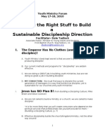 Youth Ministry Forum- Choosing the Right Stuff to Build a Sustainable Discipleship Direction