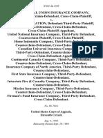 Commercial Union Insurance Company, Plaintiff/counterclaim-Defendant, Cross-Claim-Plaintiff v. Sepco Corporation, Defendant/third-Party Counterclaim-Defendant, Cross-Claim-Defendant, Cross-Claim-Plaintiff-Appellant, United National Insurance Company, Third-Party Counterclaim-Plaintiff, Cross-Claim-Plaintiff, Home Indemnity Company, Third-Party Counterclaim-Defendant, Cross-Claim-Defendant, Canadian Universal Insurance Company, Ltd., Third-Party-Defendant, Counterclaim-Defendant, Cross-Claim-Defendant-Appellee, Continental Casualty Company, Third-Party Counterclaim-Defendant, Cross-Claim-Defendant, Insurance Company of North America, Third-Party Counterclaim-Defendant, First State Insurance Company, Third-Party-Defendant, Counterclaim-Defendant, Interstate Fire & Casualty Company, Third-Party Counterclaim-Defendant, Mission Insurance Company, Third-Party-Defendant, Counterclaim-Defendant, Cross-Claim-Defendant, Fireman's Fund Insurance Company, Third-Party-Defendant, Cross-Claim-Defenda