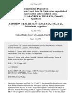 Mortgage Guarantee & Title Co. v. Commonwealth Mortgage Co., Inc., 915 F.2d 1557, 1st Cir. (1990)