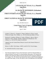 First Interstate Bank of Texas, N.A. v. First National Bank of Jefferson, First Interstate Bank of Texas, N.A. v. First National Bank of Jefferson, 928 F.2d 153, 1st Cir. (1991)