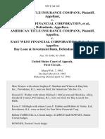American Title Insurance Company v. East West Financial Corporation, American Title Insurance Company v. East West Financial Corporation, Bay Loan & Investment Bank, 959 F.2d 345, 1st Cir. (1992)