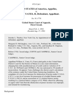 United States v. William A. Yates, II, 973 F.2d 1, 1st Cir. (1992)