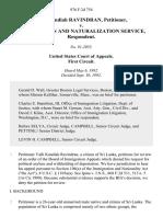 Valli Kandiah Ravindran v. Immigration and Naturalization Service, 976 F.2d 754, 1st Cir. (1992)