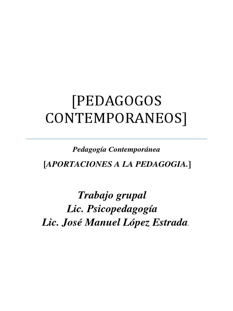 PEDAGOGOS CONTEMPORANEOS (Reparado)