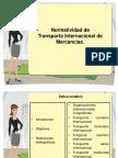 Normatividad Nacional e Internacional Del Transporte de Mercancias