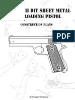 The MK.2 DIY Sheet Metal Self-loading Pistol (ProfessorParabellum)