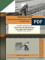 Agroecologia y Sustentabilidad Pereira Mayo 2012