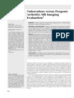 Tuberculous Versus Pyogenic Artritis MRI Evaluation