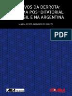Arquivos Da Derrota O Cinema Pos-ditatorial No Brasil e Na Argentina - Maria Luiza Rodrigues Souza