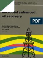 Microbal Enhanced Oil Recovery - E.C. Donaldson, G.v. Chilingarian, T.F. Yen