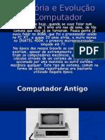 A História e Evolução do Computador(liliana luz e raquel) cefA