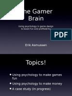 The Gamer Brain