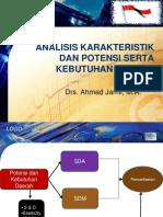 Analisis Karakteristik Dan Potensi Serta Kebutuhan Daerah
