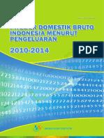 Produk Domestik Bruto Indonesia Menurut Penggunaan Tahun 2009 2014 Rev