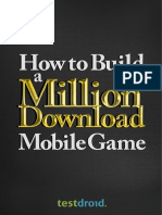 How to Build a Million Download Mobile Game