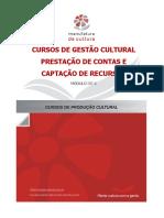 Curso de Gestão Cultural | Captação de Recursos e Prestação de Contas. Módulo III