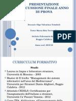 PRESENTAZIONE DISCUSSIONE FINALE ANNO DI PROVA- TRIMBOLI.pptx