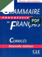 Grammaire Progressive Du Français. Avec 600 Exercices (Niveau Intermédiare) Corrigés Nouvelle Édition (2003) [CLE]