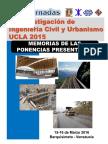 Memorias de las 1era Jornadas de Investigación de Ingeniería Civil y Urbanismo 2015