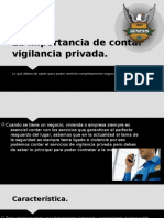 La Importancia de Contar Vigilancia Privada