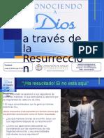 Conociendo a Dios a Traves de La Resurrección