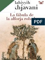 Nakhjavani Bahiyyih La Fabula de La Alforja Robada 31518 r1.0