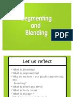 Blending Segmenting
