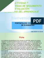 ACTIVIDAD 7 Actividad 7. Las estrategias de seguimiento y evaluación evidencias del aprendizaje.pptx