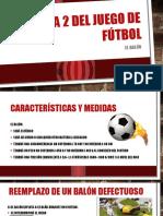 Regla 2 Del Juego de Fútbol